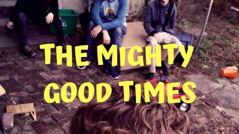Music: The Mighty Good Times